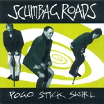 Cover SCUMBAG ROADS, pogo stick swirl