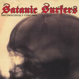 SATANIC SURFERS, unconsciously confined cover