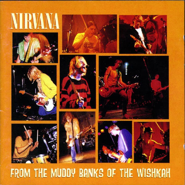 Cover NIRVANA, from the muddy banks of the wishkah