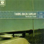 TAKING BACK SUNDAY, tell all your friends cover
