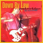 Cover DOWN BY LAW, punkrockdays