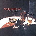 MARK LANEGAN, whiskey for the holy ghost cover