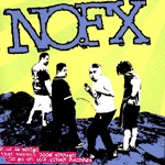 NOFX, 45 or 46 songs ... cover