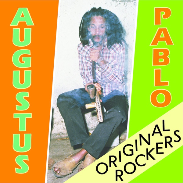 Cover AUGUSTUS PABLO, original rockers