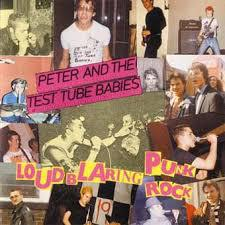 PETER & THE TEST TUBE BABIES, loud blaring punk rock cover