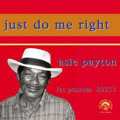 ASIE PAYTON, just do me right cover