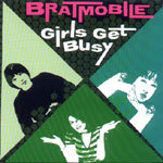 Cover BRATMOBILE, girls get busy