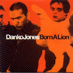 Cover DANKO JONES, born a lion