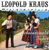 LEOPOLD KRAUS WELLENKAPELLE, schwarzwaldfieber cover