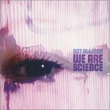 DOT ALLISON, we are science cover