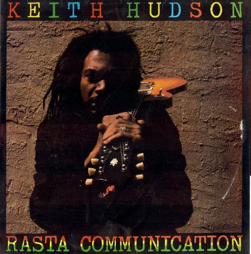 Cover KEITH HUDSON, rasta communication
