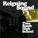 Cover REIGNING SOUND, time bomb high school