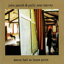 PJ HARVEY & JOHN PARISH, dance hall at louse point cover