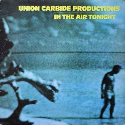 Cover UNION CARBIDE PRODUCTIONS, in the air tonight