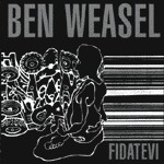 BEN WEASEL, fidatevi cover