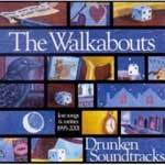 WALKABOUTS, drunken soundtracks cover