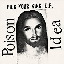 POISON IDEA, pick your king cover
