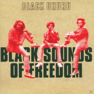Cover BLACK UHURU, black sounds of freedom