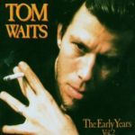 Cover TOM WAITS, early years vol. 2