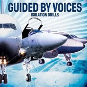 GUIDED BY VOICES, isolation drills cover