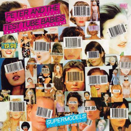 PETER & THE TEST TUBE BABIES, supermodels cover