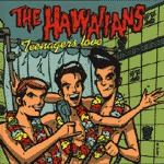 Cover HAWAIIANS, teenagers love