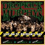 Cover DROPKICK MURPHYS, live on st. patrick´s day
