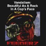 FEEDERZ, vandalism: beautiful as a rock ... cover