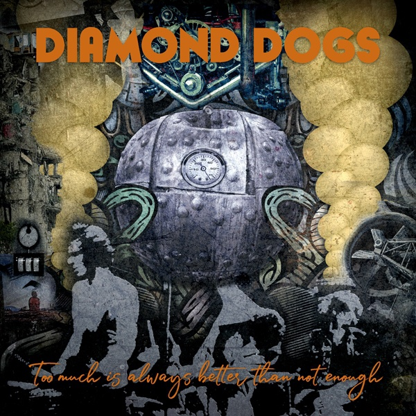 DIAMOND DOGS, too much is always better than not enough cover