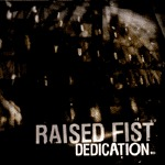 Cover RAISED FIST, dedication
