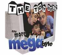 TOY DOLLS, one more megabyte cover
