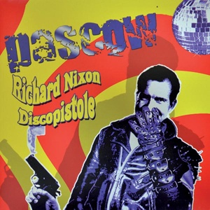 PASCOW, richard nixon discopistole cover