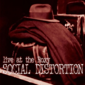 Cover SOCIAL DISTORTION, live at the roxy