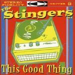 STINGERS ATX, this good thing cover