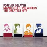 Cover MANIC STREET PREACHERS, forever delayed