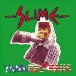 Cover SLIME, yankees raus
