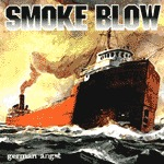 SMOKE BLOW, german angst cover