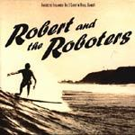ROBERT & THE ROBOTERS, s/t cover