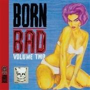 V/A, born bad vol. 2 cover