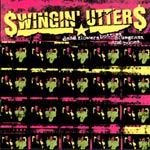 Cover SWINGIN´ UTTERS, dead flowers, bottles, ...