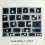 TONE, ambient metals cover