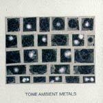 TONE, ambient metals cover