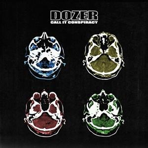 DOZER, call it conspiracy cover