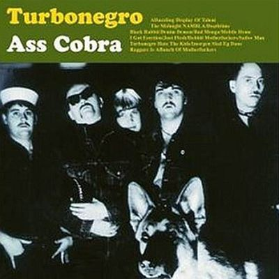 Cover TURBONEGRO, ass cobra & never is forever