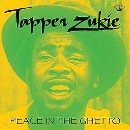Cover TAPPER ZUKIE, peace in the ghetto