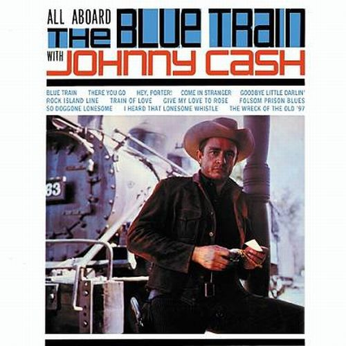 Cover JOHNNY CASH, all aboard the blue train