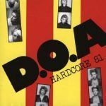 D.O.A., hardcore ´81 cover