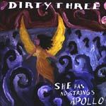 Cover DIRTY THREE, she has not strings apollo