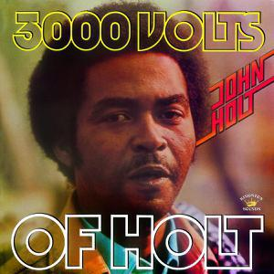 JOHN HOLT, 3000 volts of holt cover