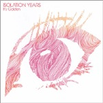 Cover ISOLATION YEARS, it´s golden